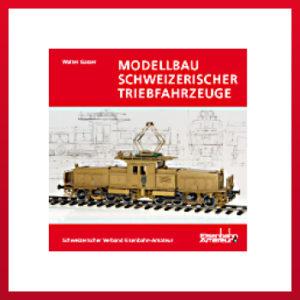 Modellbau_Schweizerischer_Triebfrahrzeuge