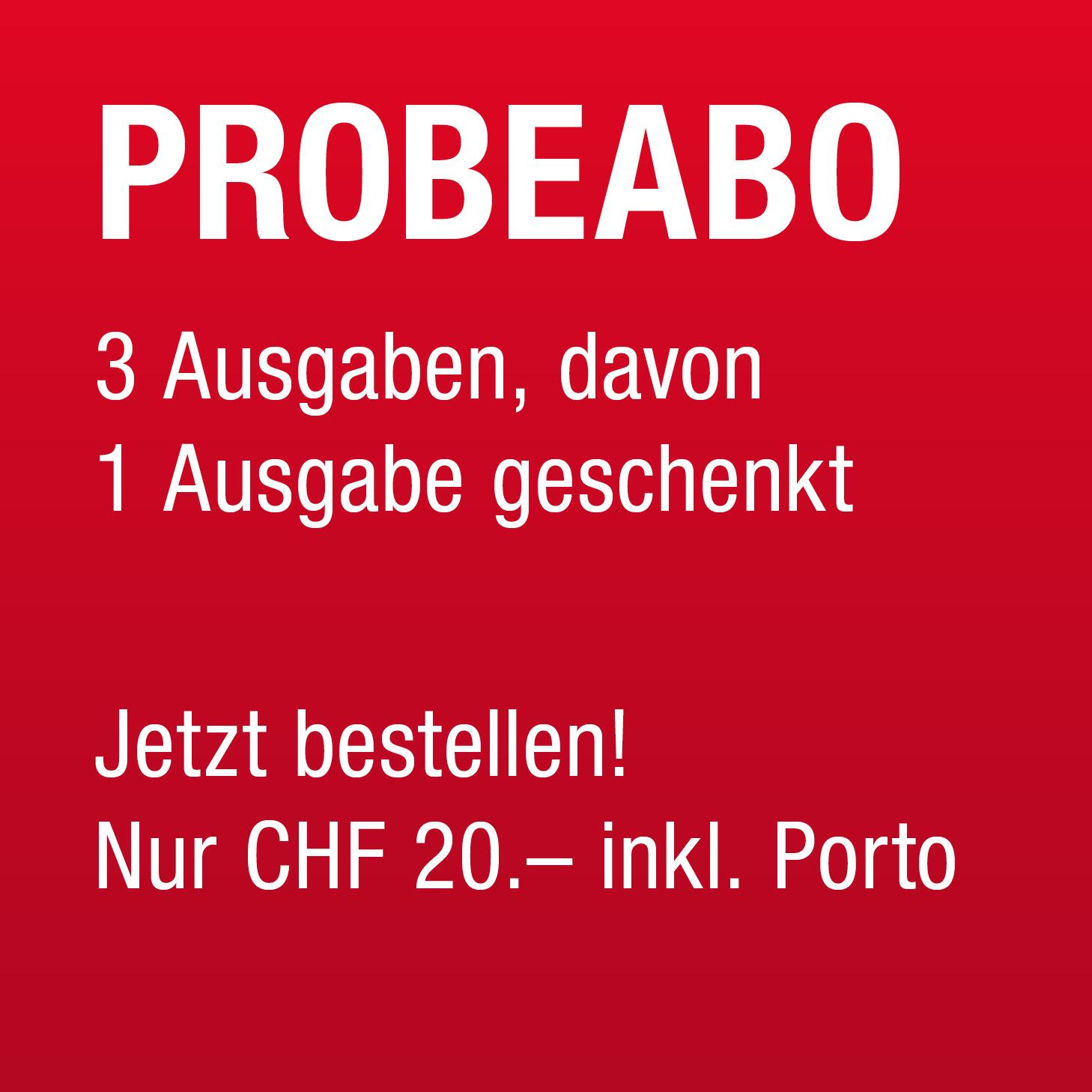 Probeabo jetzt bestellen